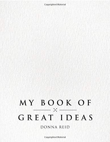 My Book of Great Ideas: 120 Pages Blank Sketch Book