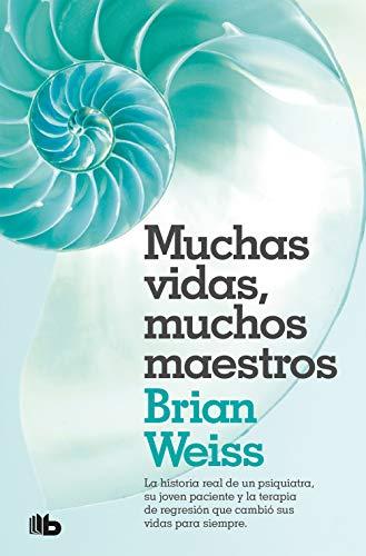 Muchas vidas, muchos maestros (No ficción) (Spanish Edition)