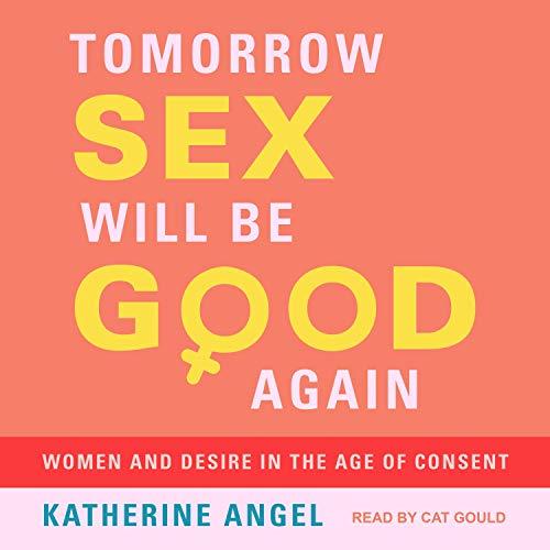 Tomorrow Sex Will Be Good Again cover art