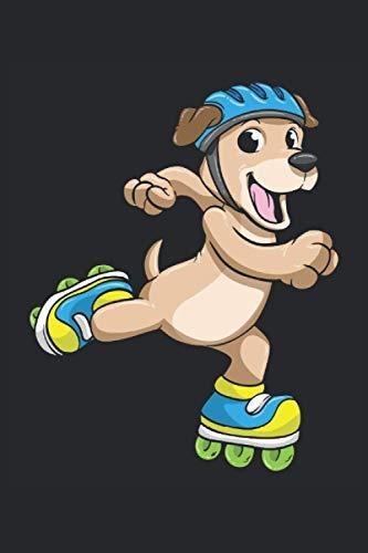 Notizbuch, 120 Seiten: Hund - Geschenke - Inline Skater Notizbuch - Tagebuch für Frauen, Männer und Kinder - 6x9 Zoll (Ähnlich DIN A5) - Kariert