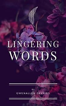 Lingering Words by [Gwenallen Devries]