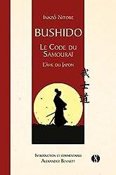 « Bushidō - Le Code du Samouraï : L'Âme du Japon », Inazō Nitobé
