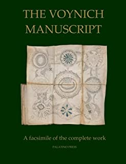 The Voynich Manuscript: A Facsimile of the Complete Work