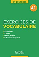 Exercices de Vocabulaire A1: Uebungsbuch mit Loesungen, Audios als Download und Transkriptionen