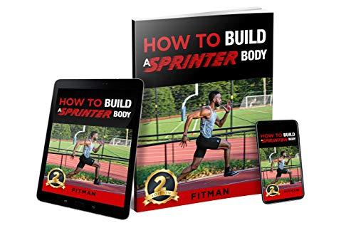 How To Build A Sprinter Body (English Edition)