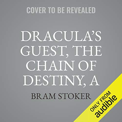 Couverture de Dracula's Guest, The Chain of Destiny, A Star Trap & Other Stories