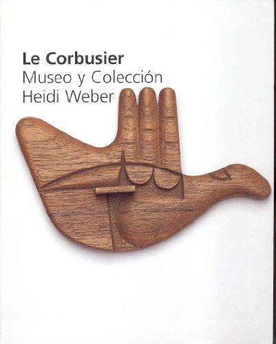 Le corbusier, museo y coleccion heidi weber (cat.exposicion)