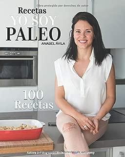 Recetas Yo soy Paleo: Recetas paleo fáciles, ricas y sanas (Spanish Edition)