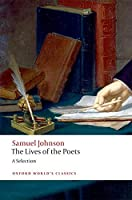 The Lives of the Poets: A Selection (Oxford World's Classics)