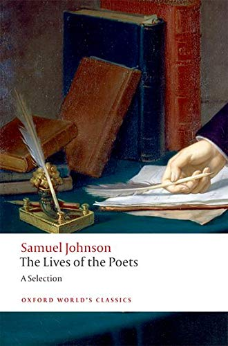 Johnson, S: Lives of the Poets: A Selection (Oxford World's Classics)