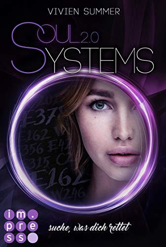 SoulSystems 2: Suche, was dich rettet