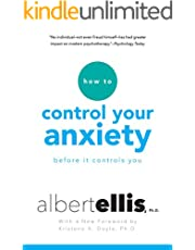 How To Control Your Anxiety Before It Controls You