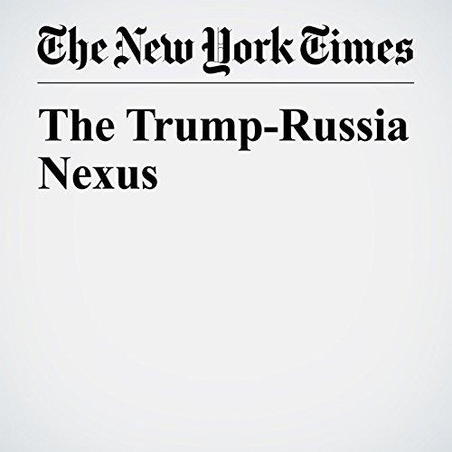 The Trump-Russia Nexus copertina