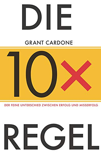 Die 10x-Regel: Der feine Unterschied...