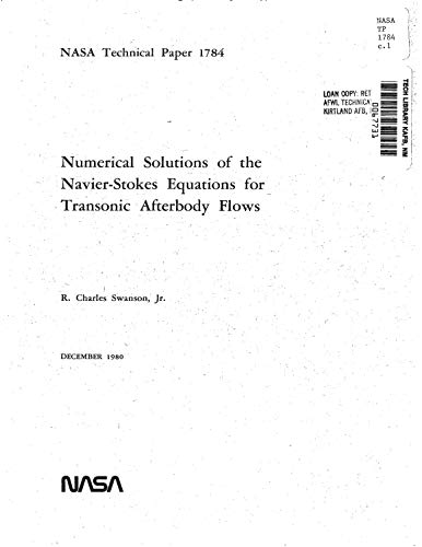 Numerical solutions of the Navier-Stokes equations for transonic afterbody flows (English Edition)