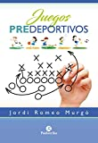 Juegos predeportivos (Color) (Educación Física)
