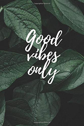 NOEBOOK Good vibes only GREEN LEAVES, Lined Notebook or journal - Positive vibes- Notebook vintage P