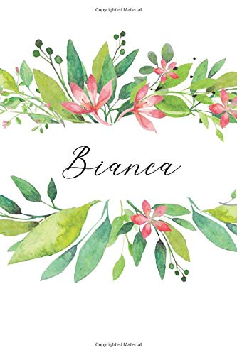 Bianca: Cuaderno personalizado para mujeres (Diario con nombre, Regalo personalizado)