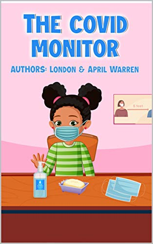 The Covid Monitor (English Edition)