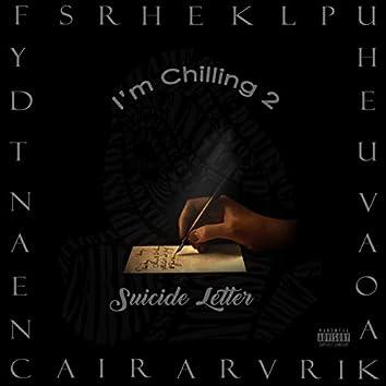 I'm Chilling 2: Suicide Letter