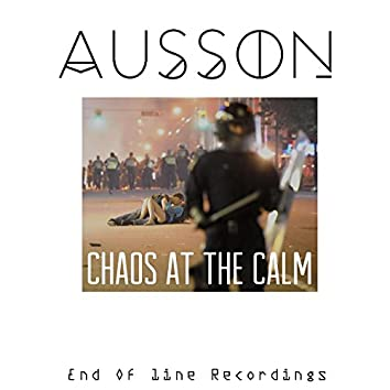 Chaos at the Calm