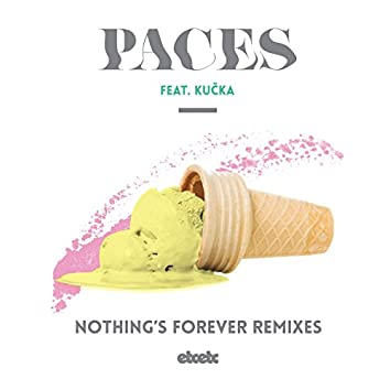 Nothing's Forever (Remixes)