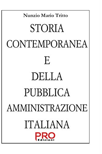 STORIA CONTEMPORANEA e della PUBBLICA AMMINISTRAZIONE ITALIANA