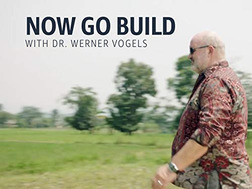 Now Go Build with Werner Vogels