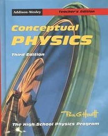Conceptual Physics, Teachers Edition, Third Edition (0201466988)