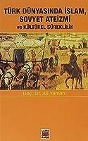 Türk Dünyasinda Sovyet Ateizmi