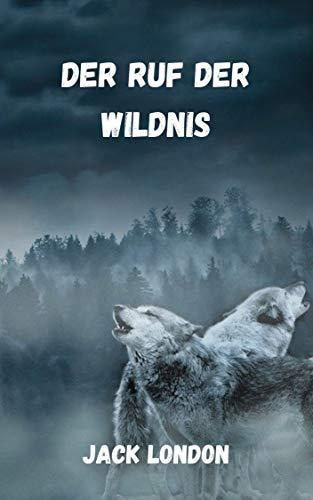 Der Ruf der Wildnis