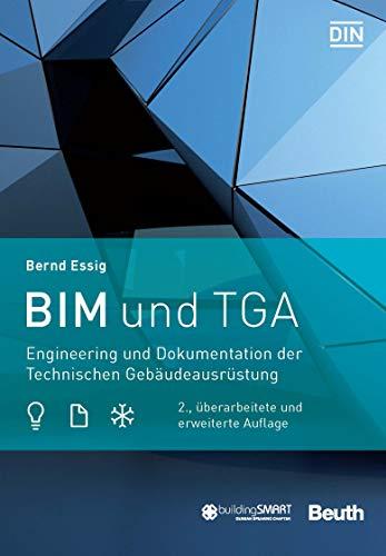 BIM und TGA: Engineering und Dokumentation der Technischen Gebäudeausrüstung (Beuth Innovation) (German Edition)