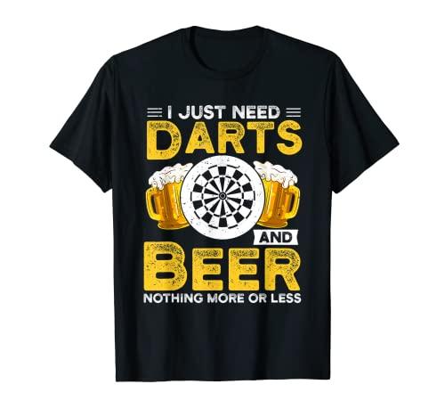 Sólo necesito dardos y cerveza Darting Camiseta