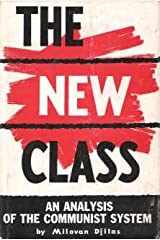 The New Class: An Analysis of the Communist System Hardcover