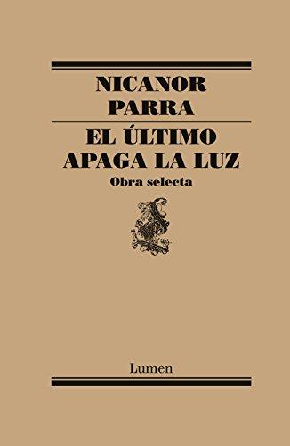 El último apaga la luz: Obra selecta (Spanish Edition)