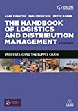 The Handbook of Logistics and Distribution Management - Understanding the Supply Chain