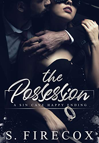The Possession: A Dark Romance Novella by [S. Firecox, Sin Cave Publishing, Moonstruck Cover Design, A.S. Grayson]