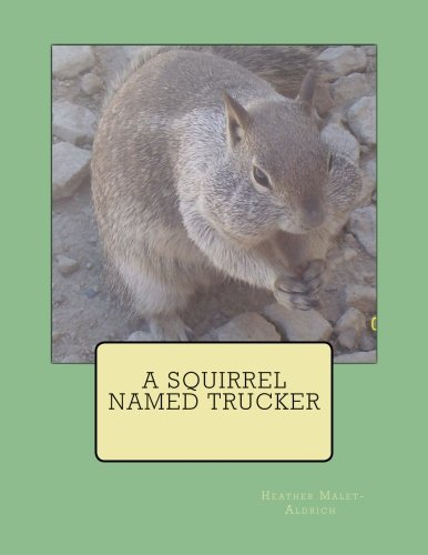 A Squirrel Named Trucker