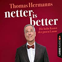 Netter is Better Hörbuch