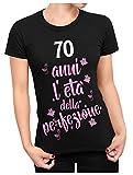 bubbleshirt Tshirt Donna Compleanno 70 Anni l'età della Perfezione - Maglietta Compleanno