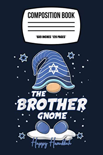 Composition Notebook: Brother Gnome Funny Hanukkah Family Matching Gift Pajama 120 Wide Lined Pages - 6' x 9' - Planner, Journal, College Ruled Notebook, Diary for Women, Men, Teens, and Children