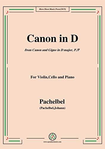 Pachelbel-Canon in D,P.37,No.1,for Violin,Cello and Piano