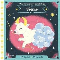 O Meu Primeiro Livro de Astrologia: Touro (Portuguese Edition)