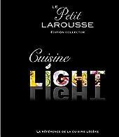 Petit Larousse cuisine light édition collector de Bérengère Abraham