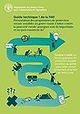 Présentation des programmes de protection sociale sensibles au genre visant à lutter contre la pauvreté rurale: pourquoi sont-ils importants et en quoi ... Guide technique 1 de la FAO (French Edition)