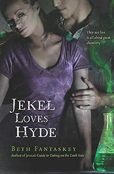 Jekel Loves Hyde by [Beth Fantaskey]