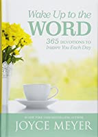 Wake Up to the Word: 365 Devotions to Inspire You Each Day