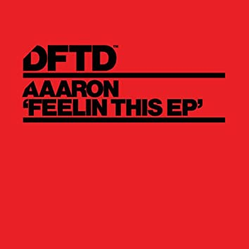 Feelin This EP