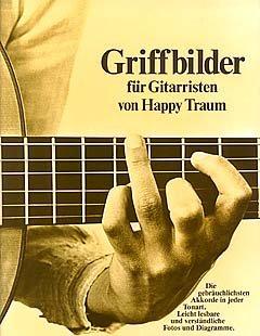 GRIFFBILDER FUER GITARRISTEN - arrangiert für Gitarre [Noten / Sheetmusic] Komponist: TRAUM H