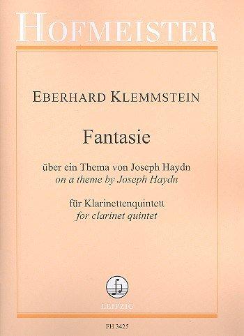 Klemmstein, Eberhard: Fantasie über ein Thema von Joseph Haydn : für Klarinette, 2 Violinen, Viola und Violoncello Partitur und